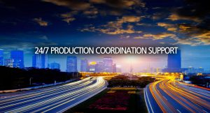 24/7 Production Coordination Support