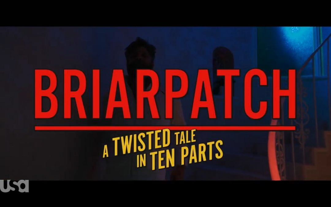 """Atlantic's On The Case For USA's """"Briarpatch"""""""